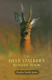 The Deer Stalker's Bedside Book by Charles Smith-Jones