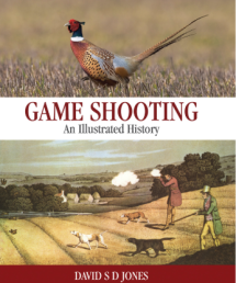 Game Shooting An Illustrated History by David S D Jones