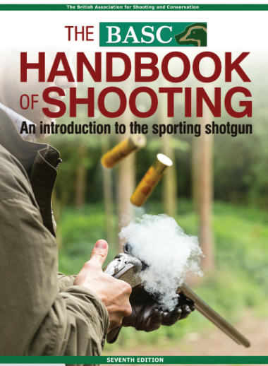 The BASC Handbook of Shooting - An Introduction to the Sporting Shotgun (Seventh Edition)