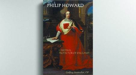 Philip Howard,  Cardinal Protector of England by Godfrey Anstruther,  OP (edited by Gerard Skinner)
