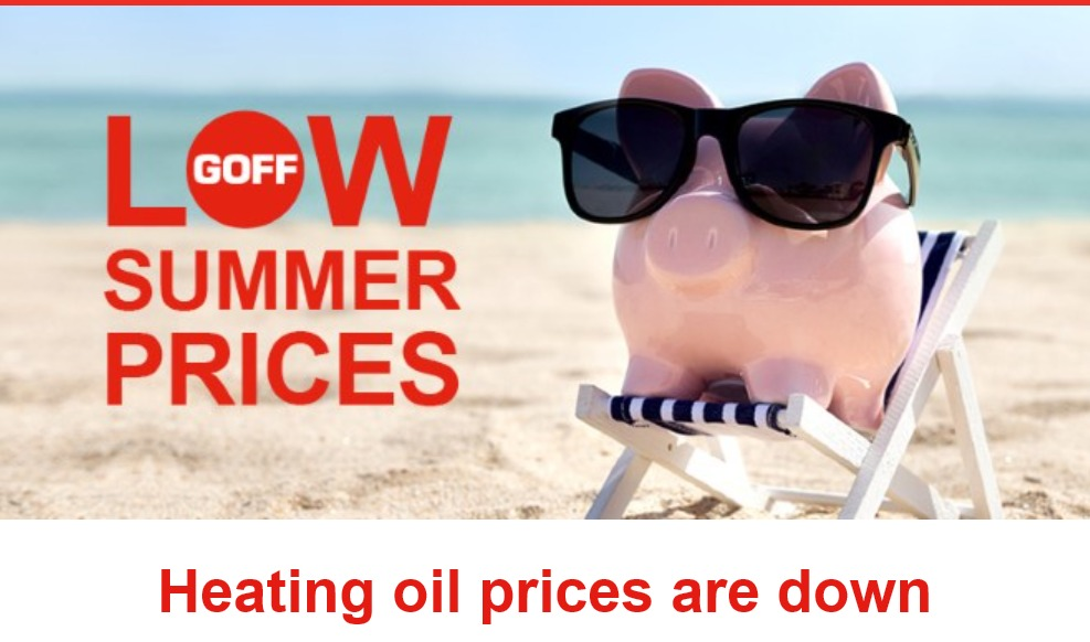 Low Summer Prices Goff Heating Oil
