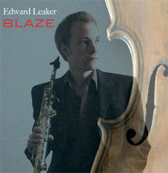 "Edward Leaker ""Blaze"" CD"
